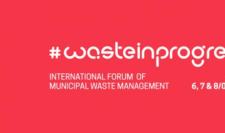 #WASTEINPROGRESS Fórum Internacional de Gestión de Residuos Municipales